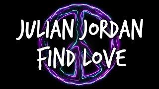 Julian Jordan - Find Love || thndrbx lyric video