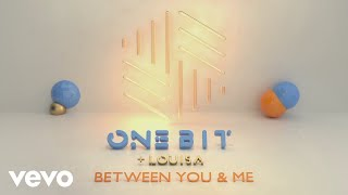 One Bit Louisa Between You and Me Lyric Video