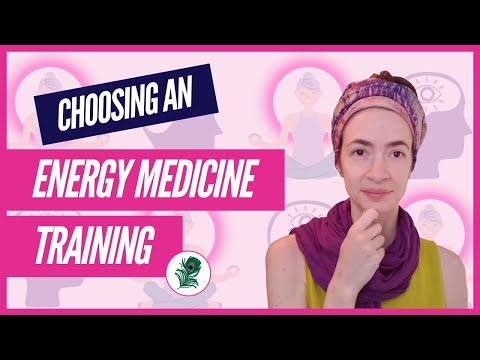 How to Choose an Energy Medicine Training - YouTube