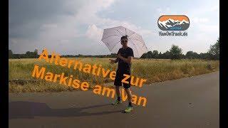 Schirm statt Markise Sonnenschutz für unseren Minicamper Van Alternative
