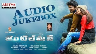 Gentleman Full Songs Jukebox    Nani, Surabhi, Nivetha Thamas, Mani Sharmaa