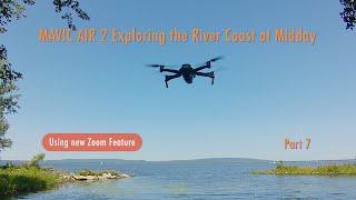 DJI Mavic Air 2 Exploring the River Coast at Midday - Part 7