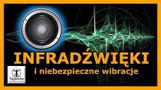 Infradźwięki i niebezpieczne wibracje