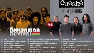 Brownman Revival, Cueshe Playlist Brownman Revival, Cueshe Nonstop OPM Tgagalog Love Songs 2019