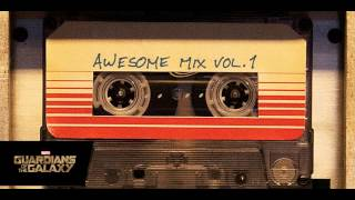 Guardianes De La Galaxia: Awesome Mix Vol. 1 | Soundtrack Completo (Banda Sonora)