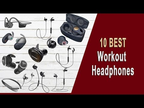 10 Best workout headphones 2019 : The best running and exercise earphones to buy