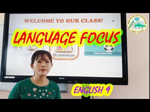 ENGLISH 9- UNIT 1: LANGUAGE FOCUS