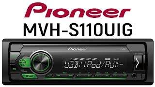 Бездисковый ресивер Pioneer MVH S110UIG обзор, настройки, подключение Android