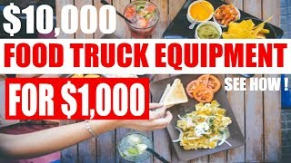 Food Truck How To Build Buying Equipment Cheaper $10,000 For Just $1,000