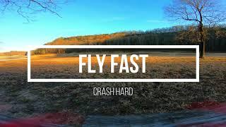 Fly Fast Crash Hard DJI FPV Nazgul
