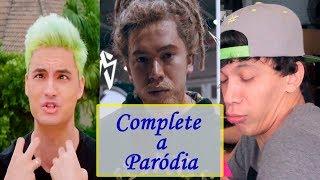 DESAFIO: Complete a Paródia/Música dos Youtubers! (Felipe Neto, Whindersson, Cocielo, ...)