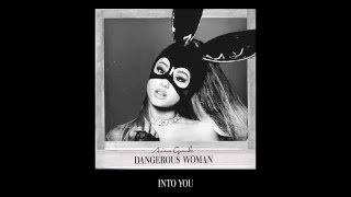 Ariana Grande - Into You (Audio)
