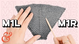 How to M1R (make one right) and M1L (make one left) Knitting Increase