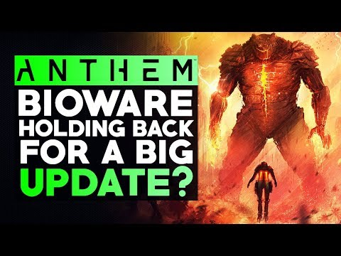 ANTHEM | Is Bioware Holding Back a Big Update? Team Working on CATACLYSMS & E3 Next Month!