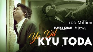 Mp3 Download Free Mp3 Song Yeh Dil Kyu Toda