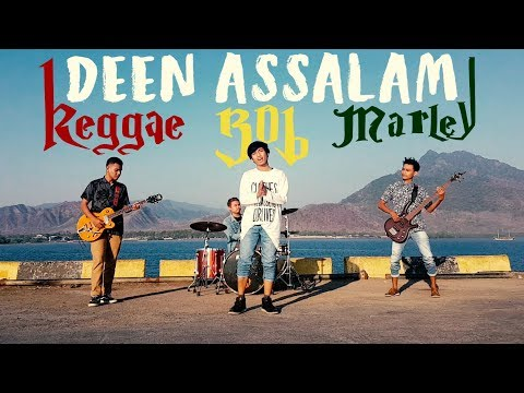 Deen Assalam Reggae Bob Marley Style!! - Cover By 3WAY ASISKA Mp3