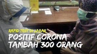 Setelah Rapid Test, Warga Jabar yang Positif Corona Bertambah 300 Orang