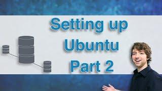 Database Clustering Tutorial 6 - Setting up Ubuntu Part 2