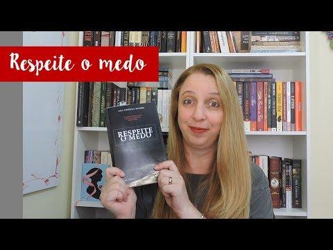 Respeite o Medo (Ana Cristina Soares) | Portão Literário