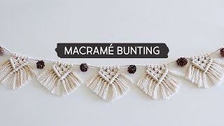 Day 1 | DIY Macramé Bunting