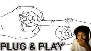BUT WHAT DOES IT MEAN!?   Plug & Play