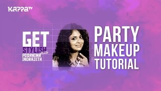 Party Makeup Tutorial - Get Stylish with Poornima Indrajith - Kappa TV