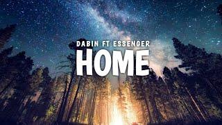Dabin Feat Essenger   Home (Lyrics). LMM