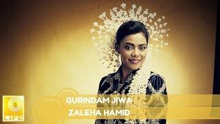 Zaleha Hamid - Gurindam Jiwa (Official Audio)