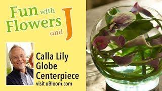 How to make a Calla Lily Bubble Bowl Arrangement!