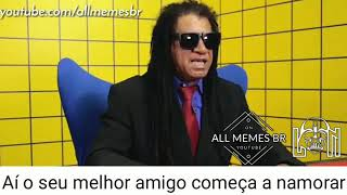 Gil Brother Away - Meme Não Sei Porque Você Se Foi - Melhor Amigo