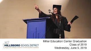 2019 Miller Education Center Graduation Ceremony, Hillsboro School District