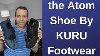 the Atom Shoe By KURU Footwear Is Now Available
