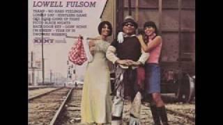 Lowell Fulsom - Tramp