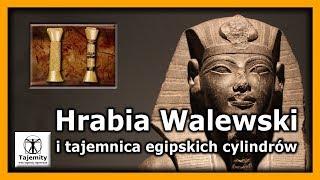 Hrabia Walewski i tajemnica egipskich cylindrów