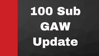 100 Subscriber Giveaway Contest Update
