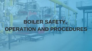 Boiler Safety, Operation and Procedures   TPC Training