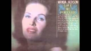 Wanda Jackson - May You Never Be Alone (1962).