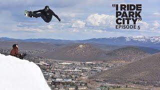 I Ride Park City 2016 : Episode 5