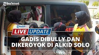 LIVE UPDATE Gadis Dibully dan Dikeroyok di Alun-alun Kota Solo