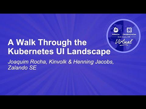 Image thumbnail for talk A Walk Through the Kubernetes UI Landscape