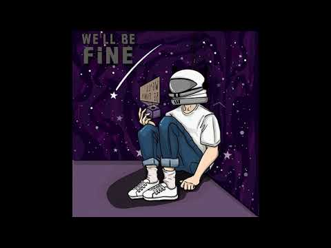 We'll Be Fine