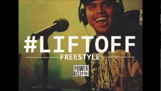 Chris Brown - #LIFTOFF (Freestyle)