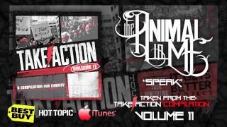 "The Animal In Me - ""Speak"" (Take Action Compilation Volume 11)"