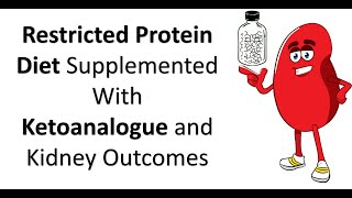 Restricted Protein Diet Supplemented With Ketoanalogue on Kidney Outcomes