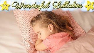 Super Calming Baby Sleep Lullabies ♥ Best Soft Bedtime Music ♫ Good Night Sweet Dreams