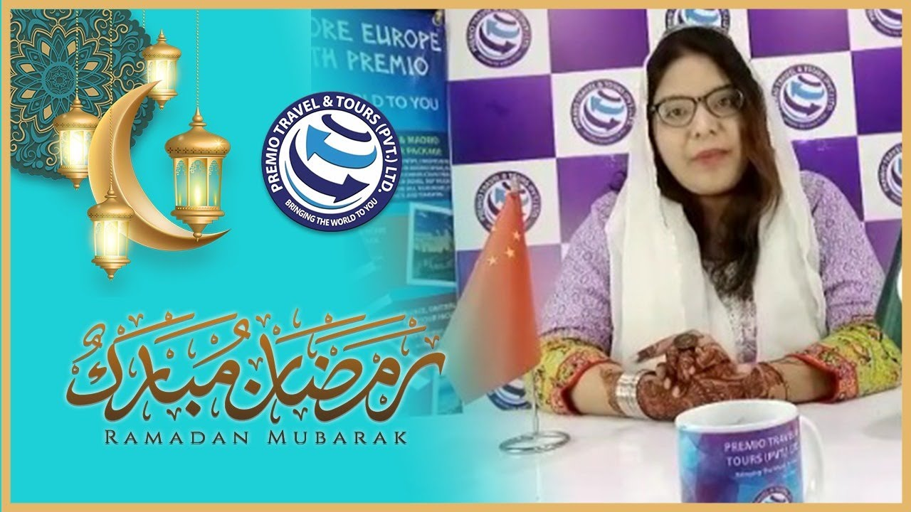Ramdan Kareem 2021 | Ramadan Pakistan | Ramadan with Premio Travel & Tours