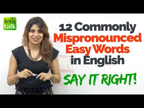 Easy English Words that are always Mispronounced