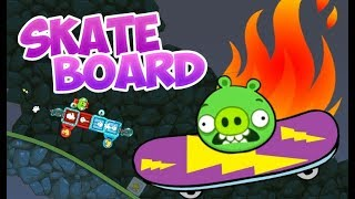 SKATEBOARD! - Bad Piggies Inventions
