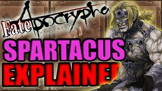 Berserker Of Red: SPARTACUS Explained - Fate Apocrypha | Past & Noble Phantasm