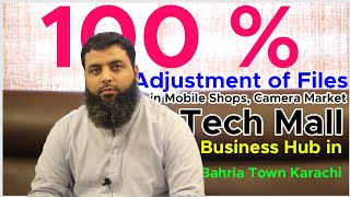 100 % Adjustment of Files in Mobile Shops, Camera Market Tech Mall , Business Hub in Bahria Karachi